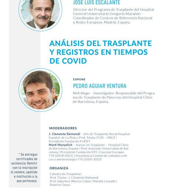 WEBINAR: Análisis de la Donación en  Tiempos de Covid y, Análisis del Trasplante  y Registros en Tiempos de Covid